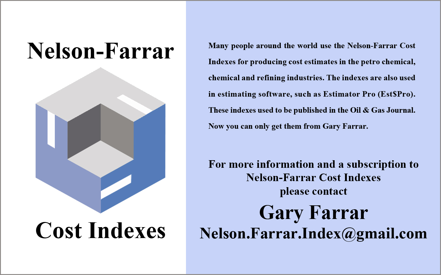 What is the Future of the Nelson-Farrar Cost Indexes?